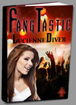 Fangtastic by Lucienne Diver