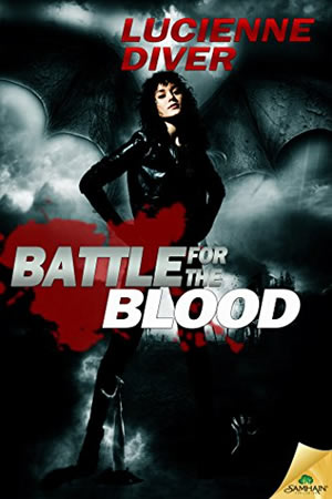 Battle for the Blood by Lucienne Diver