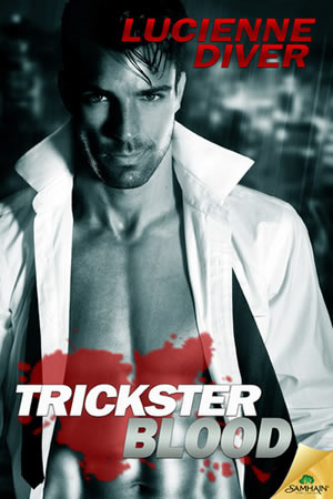 Trickster Blood by Lucienne Diver