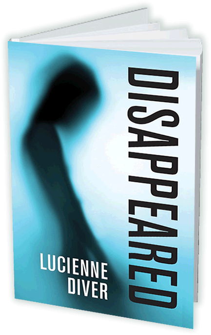 Disappeared by Lucienne Diver